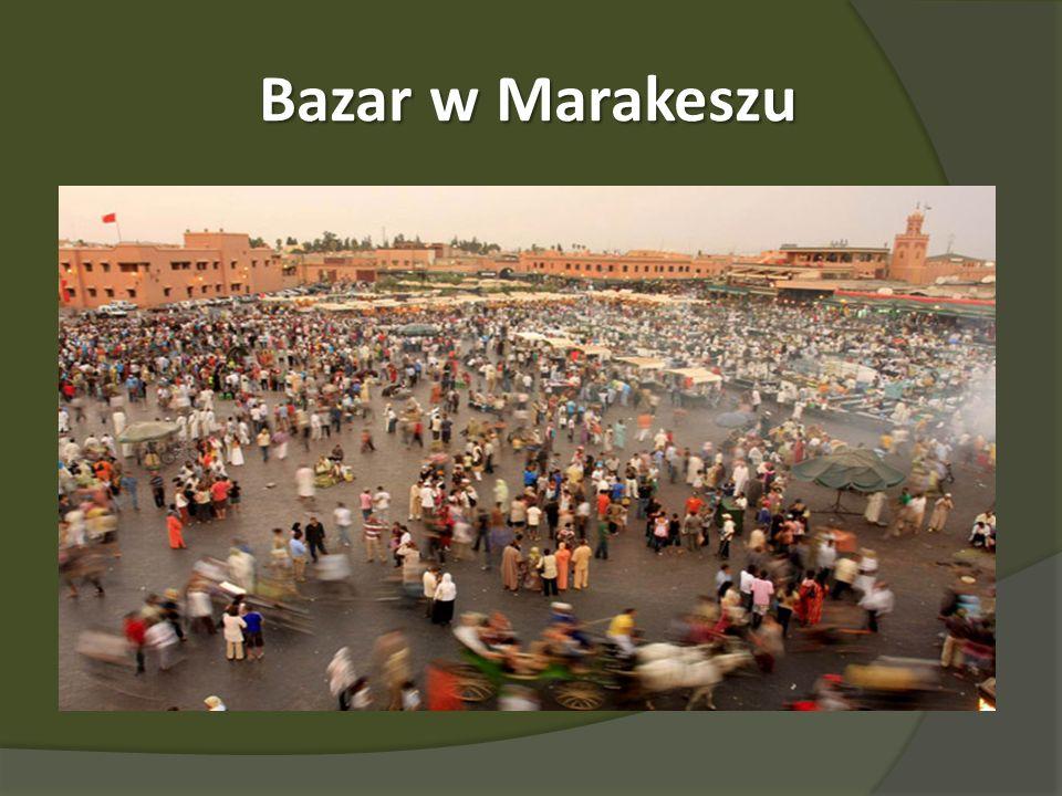 Bazar w Marakeszu