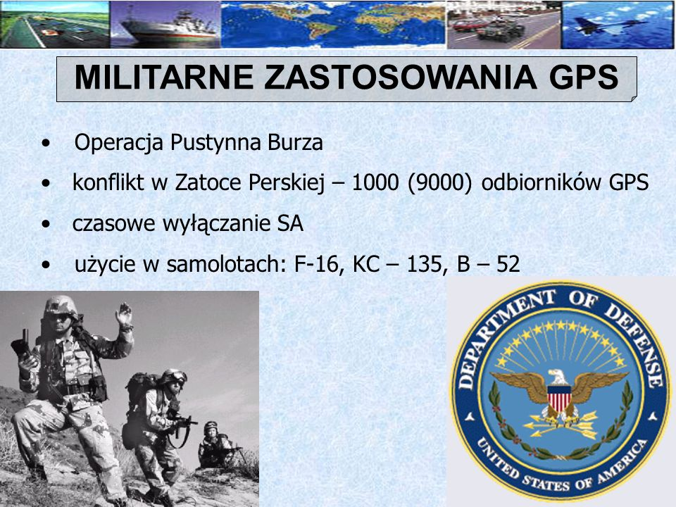 MILITARNE ZASTOSOWANIA GPS