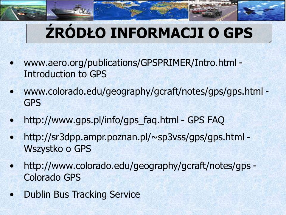 ŹRÓDŁO INFORMACJI O GPS