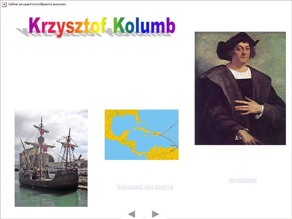 Krzysztof Kolumb Europejski żeglarz i nawigator
