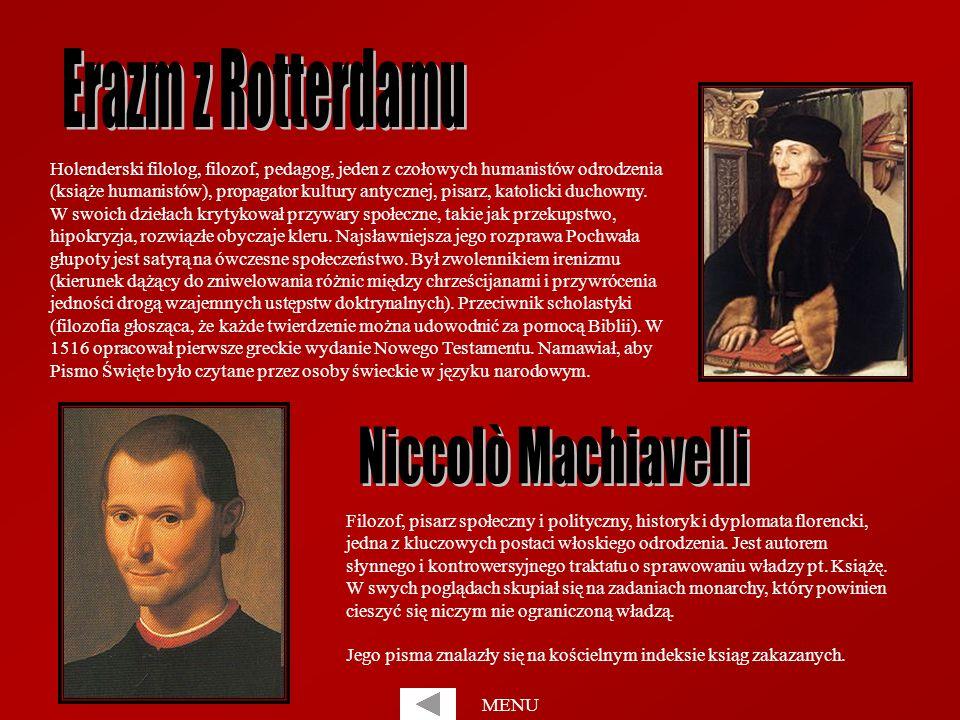 Erazm z Rotterdamu Niccolò Machiavelli