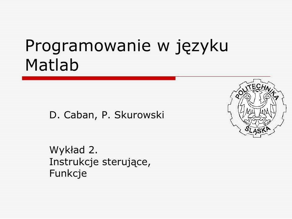 Programowanie w języku Matlab