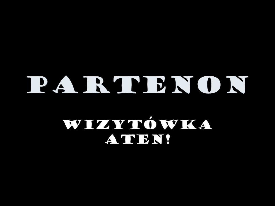 PARTENON Wizytówka Aten!