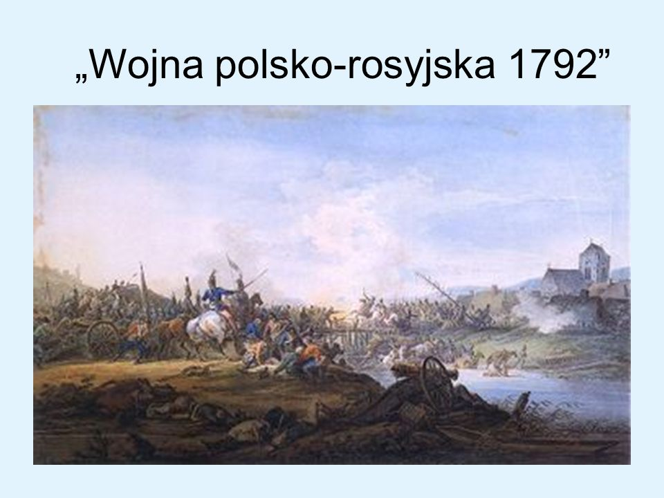 """Wojna polsko-rosyjska 1792"