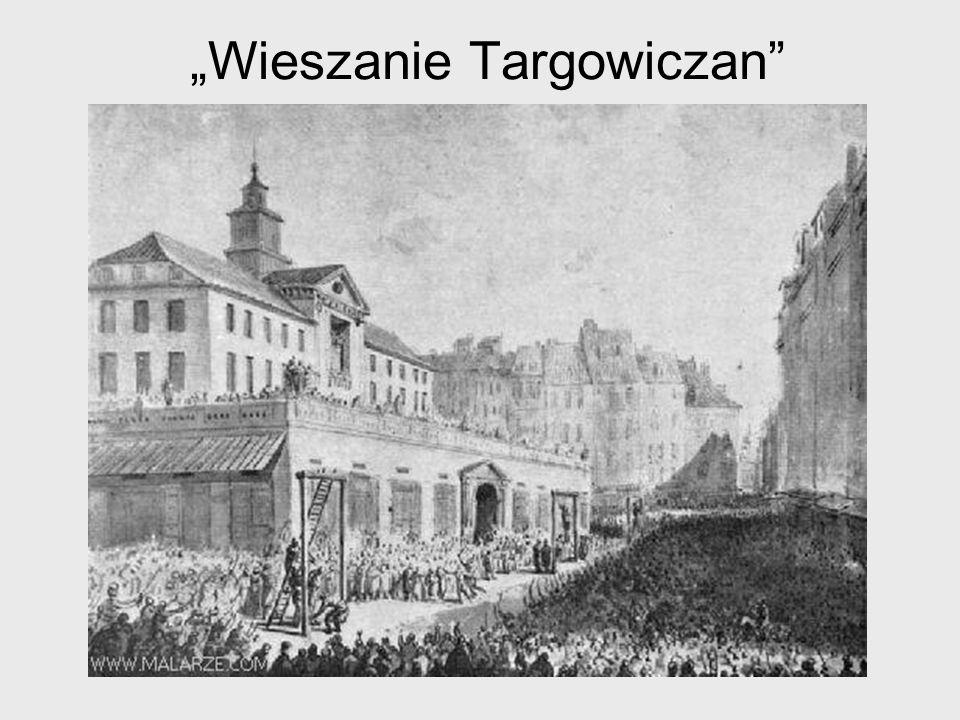 """""""Wieszanie Targowiczan"""