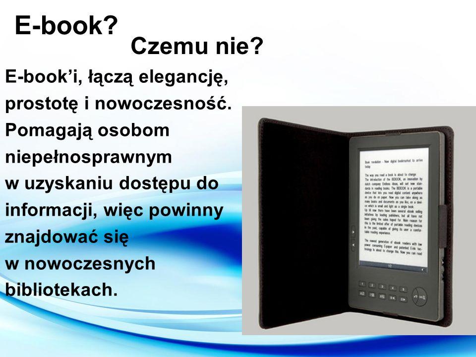 E-book Czemu nie E-book'i, łączą elegancję, prostotę i nowoczesność.