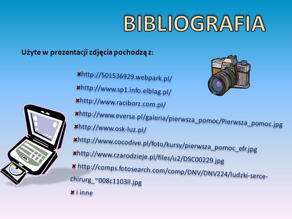 BIBLIOGRAFIA Użyte w prezentacji zdjęcia pochodzą z: