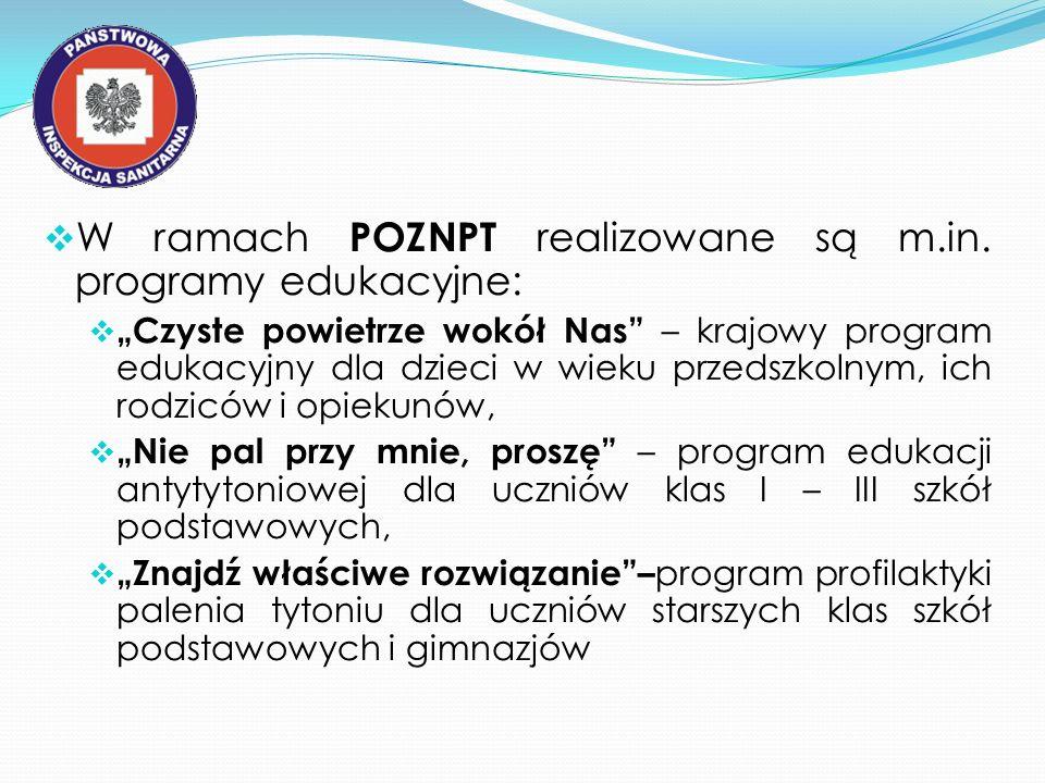 W ramach POZNPT realizowane są m.in. programy edukacyjne: