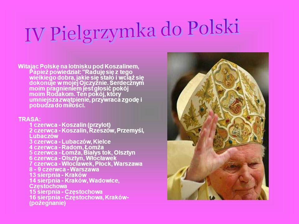 IV Pielgrzymka do Polski