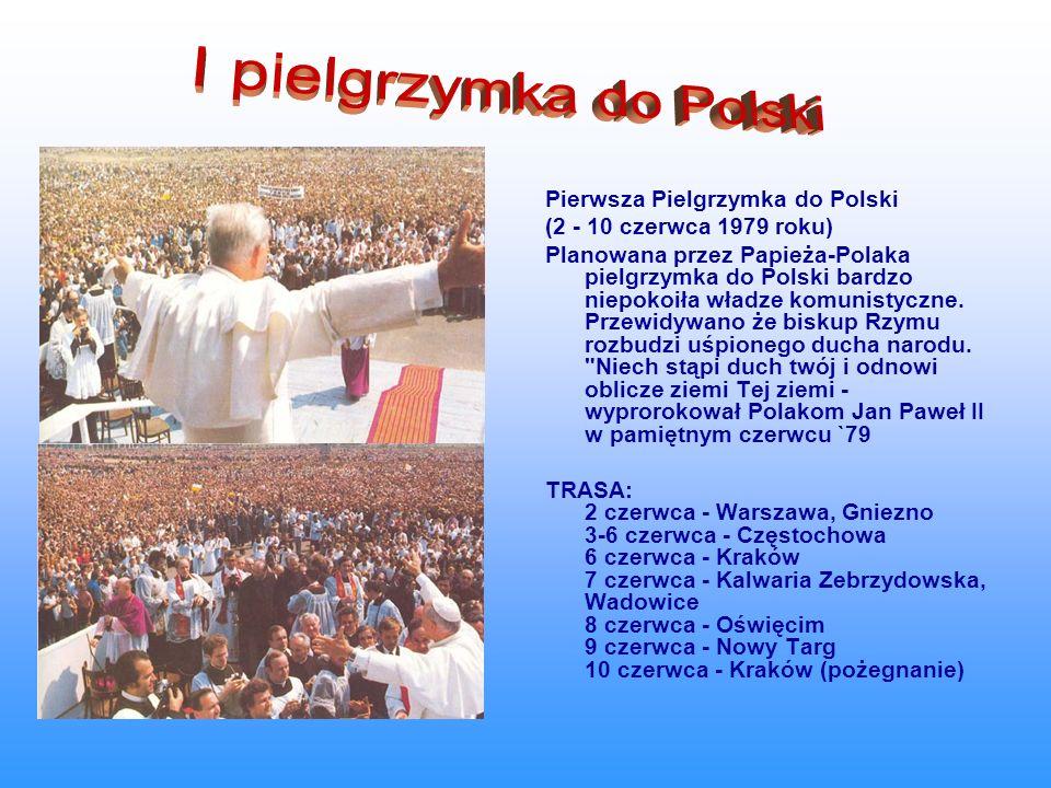 I pielgrzymka do Polski