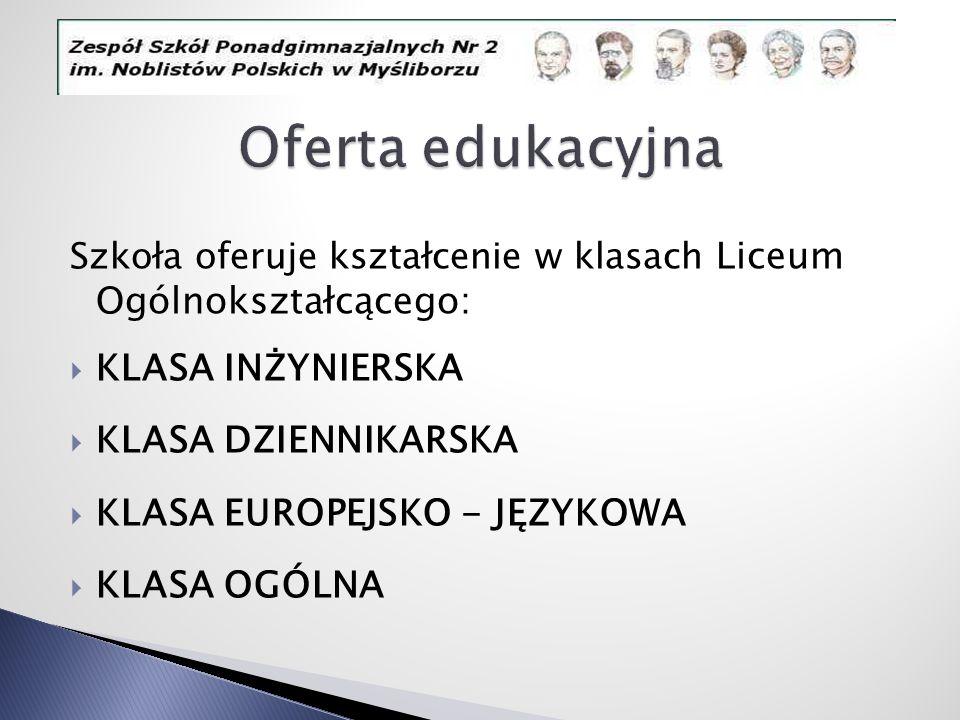 Oferta edukacyjna KLASA INŻYNIERSKA KLASA DZIENNIKARSKA