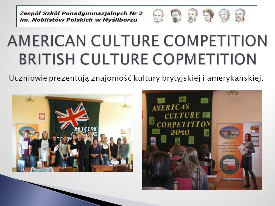 AMERICAN CULTURE COMPETITION BRITISH CULTURE COPMETITION