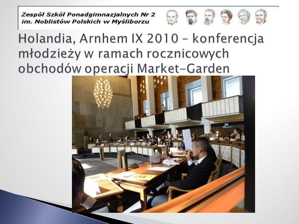 Holandia, Arnhem IX 2010 – konferencja młodzieży w ramach rocznicowych obchodów operacji Market-Garden