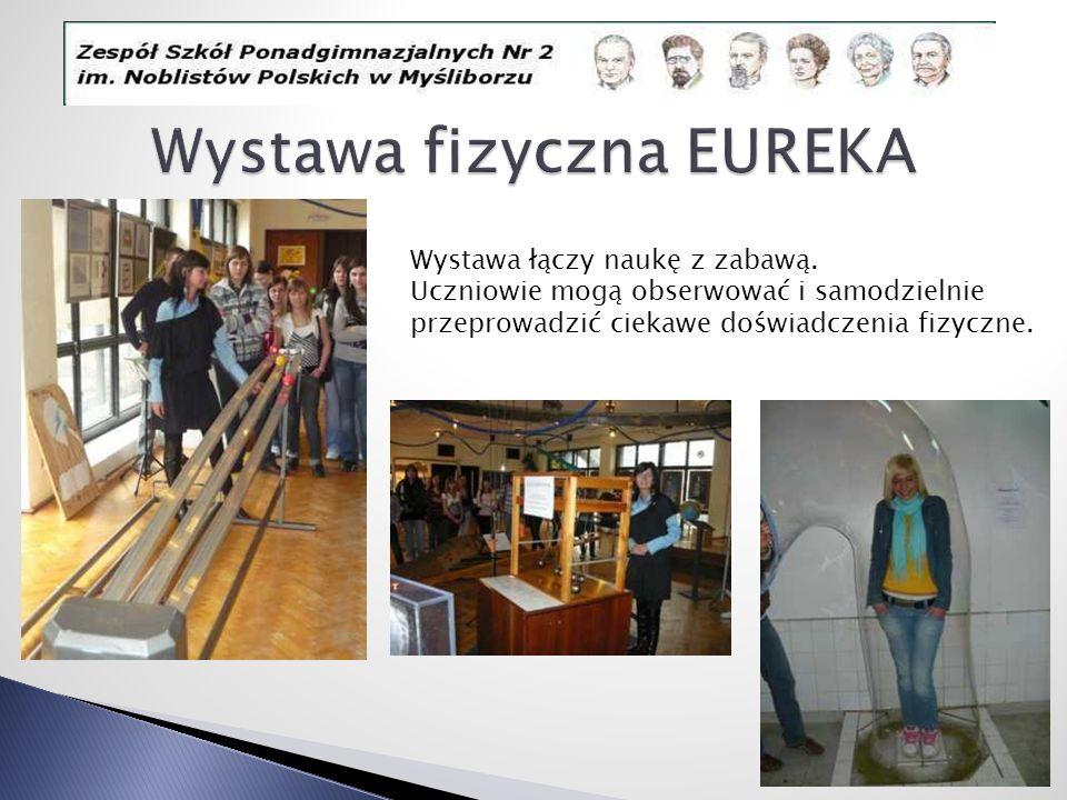 Wystawa fizyczna EUREKA