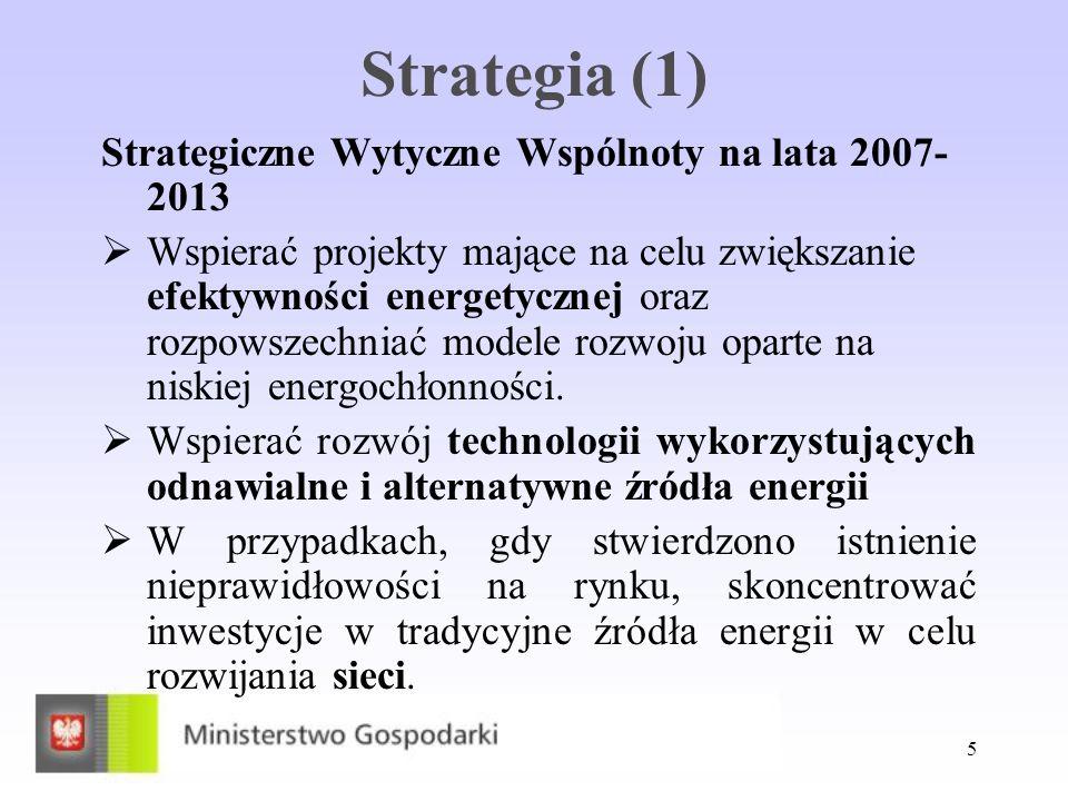 Strategia (1) Strategiczne Wytyczne Wspólnoty na lata 2007-2013