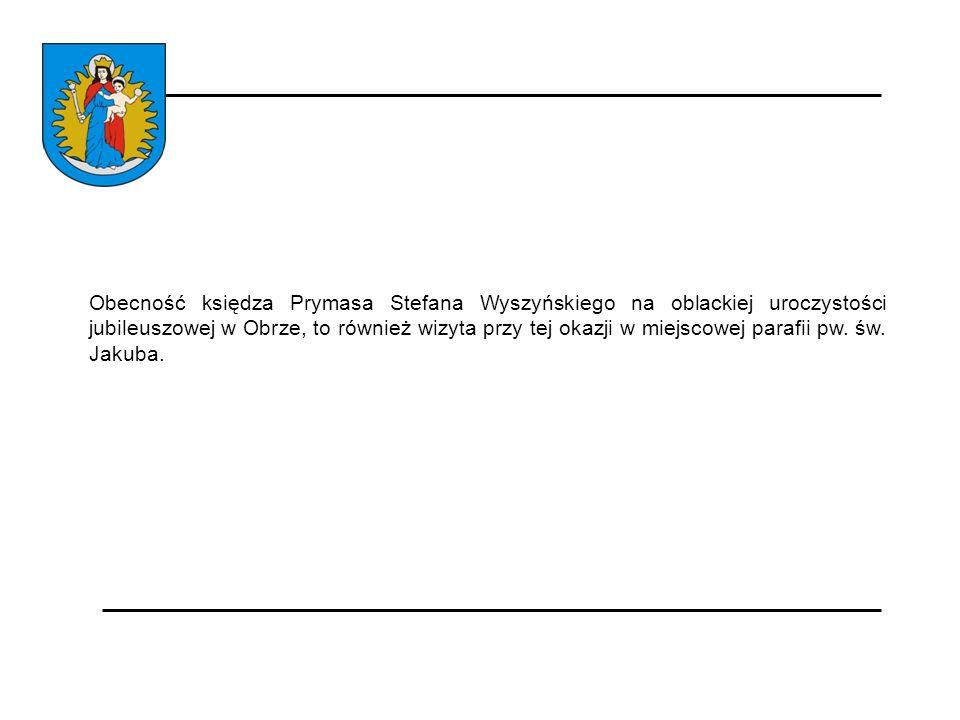 Obecność księdza Prymasa Stefana Wyszyńskiego na oblackiej uroczystości jubileuszowej w Obrze, to również wizyta przy tej okazji w miejscowej parafii pw.