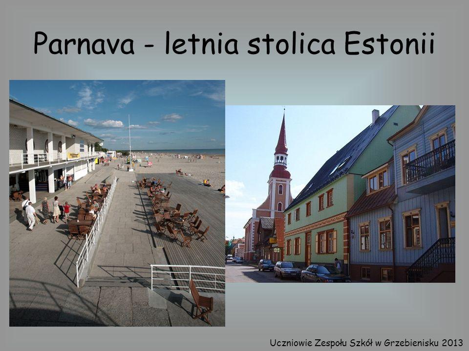 Parnava - letnia stolica Estonii