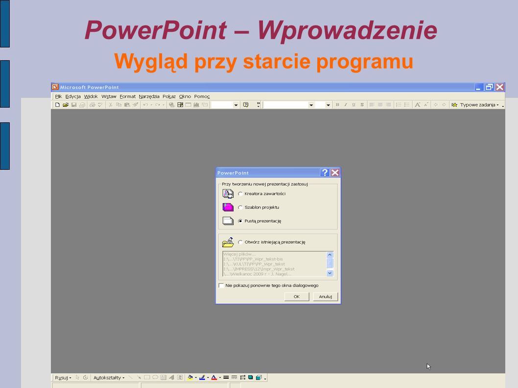PowerPoint – Wprowadzenie Wygląd przy starcie programu