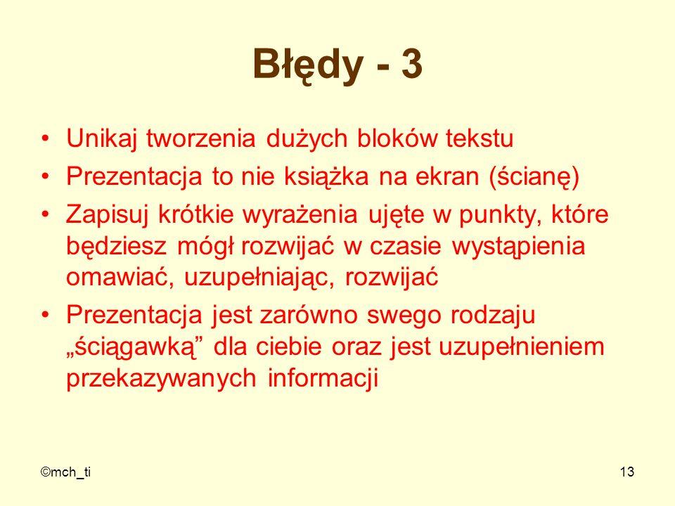 Błędy - 3 Unikaj tworzenia dużych bloków tekstu