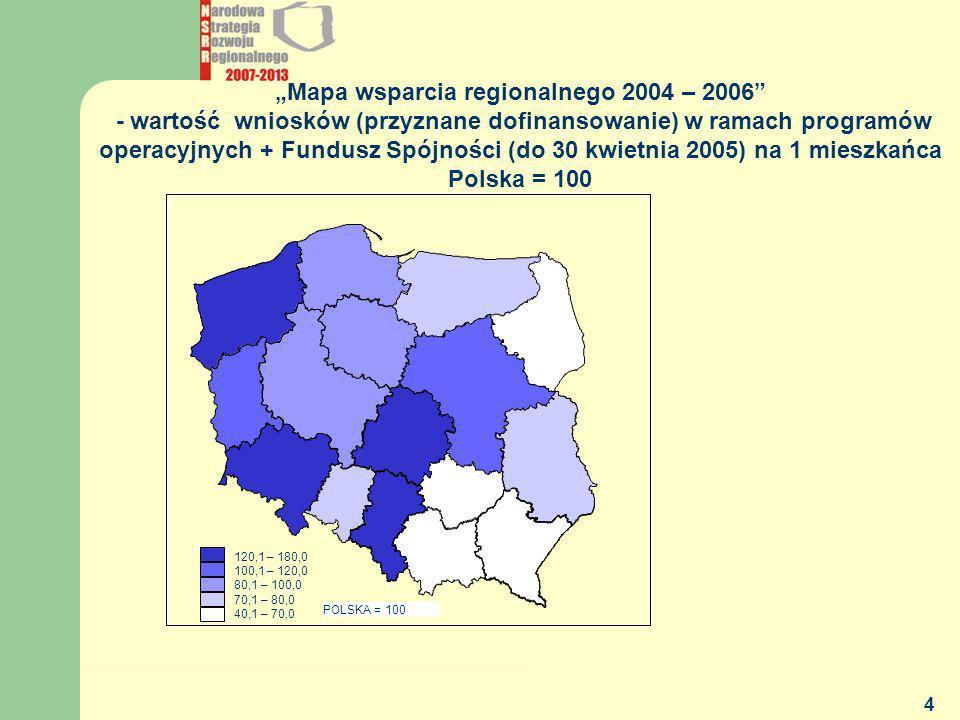 """""""Mapa wsparcia regionalnego 2004 – 2006 - wartość wniosków (przyznane dofinansowanie) w ramach programów operacyjnych + Fundusz Spójności (do 30 kwietnia 2005) na 1 mieszkańca"""