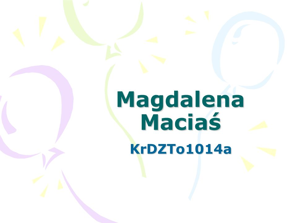Magdalena Maciaś KrDZTo1014a