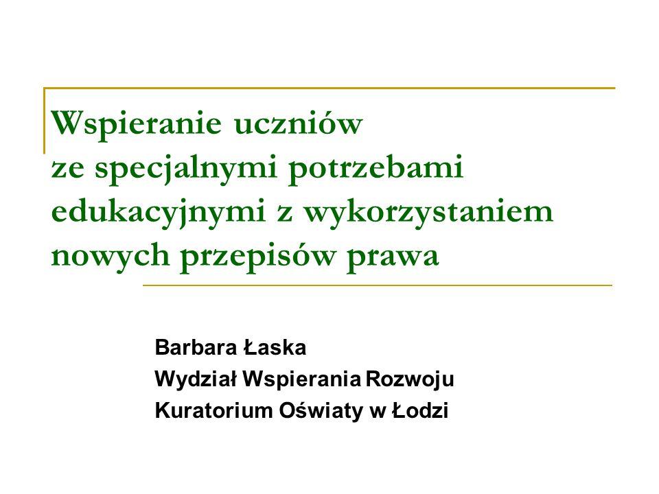 Barbara Łaska Wydział Wspierania Rozwoju Kuratorium Oświaty w Łodzi