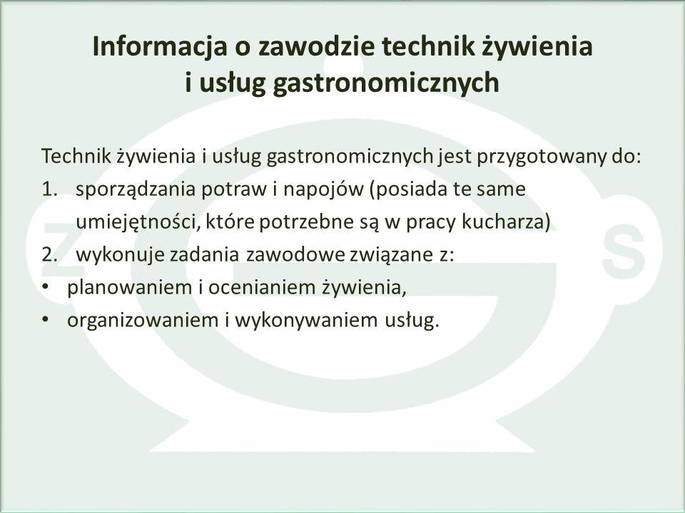 Informacja o zawodzie technik żywienia i usług gastronomicznych