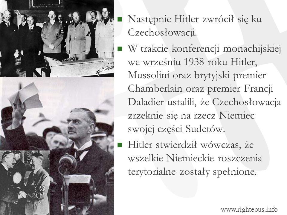 Następnie Hitler zwrócił się ku Czechosłowacji.