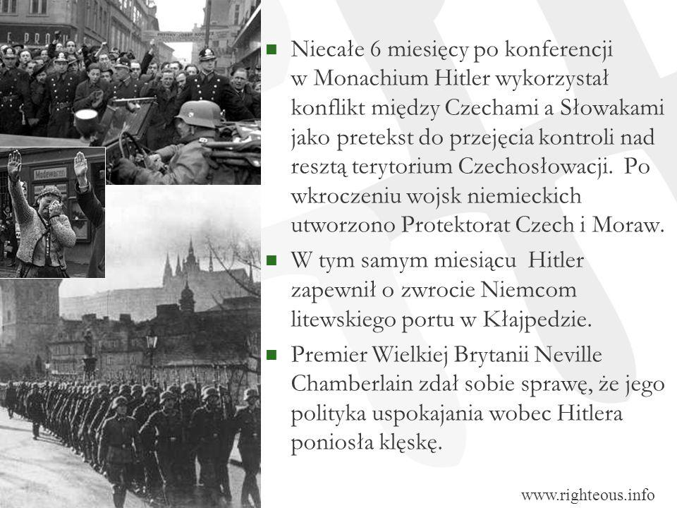 Niecałe 6 miesięcy po konferencji w Monachium Hitler wykorzystał konflikt między Czechami a Słowakami jako pretekst do przejęcia kontroli nad resztą terytorium Czechosłowacji. Po wkroczeniu wojsk niemieckich utworzono Protektorat Czech i Moraw.