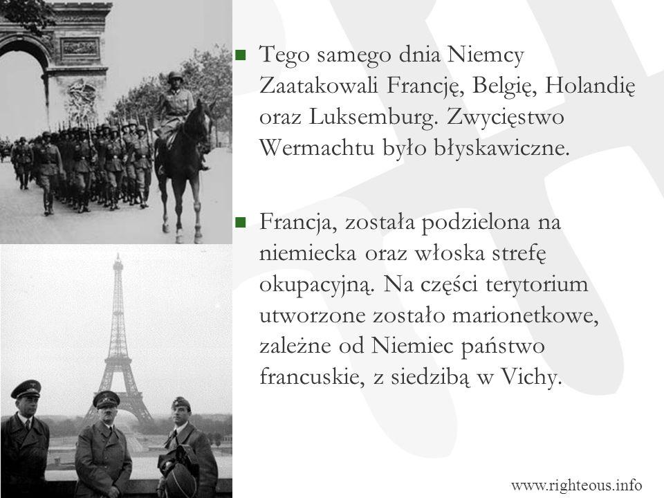 Tego samego dnia Niemcy Zaatakowali Francję, Belgię, Holandię oraz Luksemburg. Zwycięstwo Wermachtu było błyskawiczne.