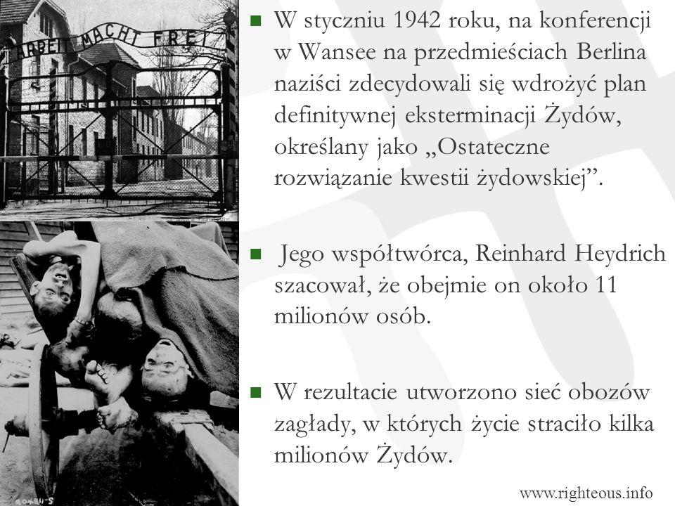 """W styczniu 1942 roku, na konferencji w Wansee na przedmieściach Berlina naziści zdecydowali się wdrożyć plan definitywnej eksterminacji Żydów, określany jako """"Ostateczne rozwiązanie kwestii żydowskiej ."""