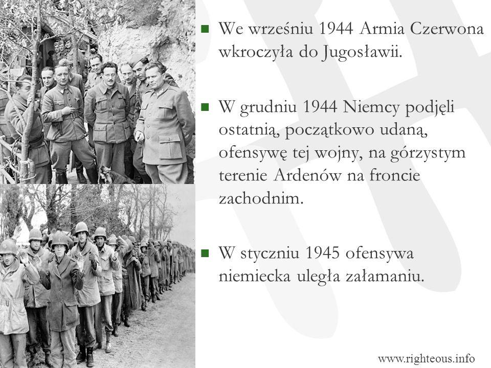 We wrześniu 1944 Armia Czerwona wkroczyła do Jugosławii.