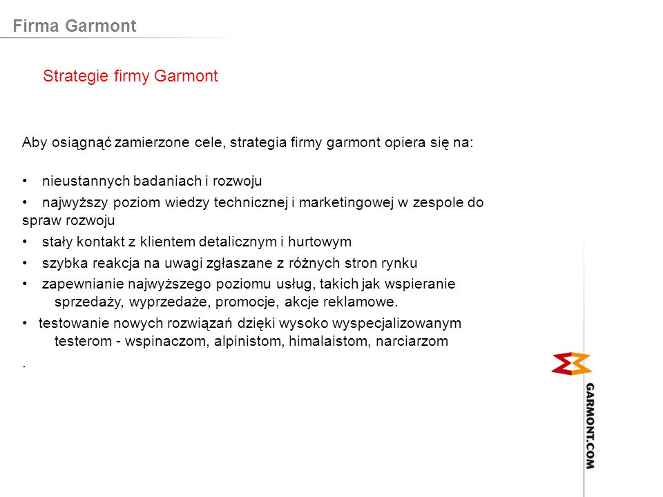 Firma Garmont Strategie firmy Garmont