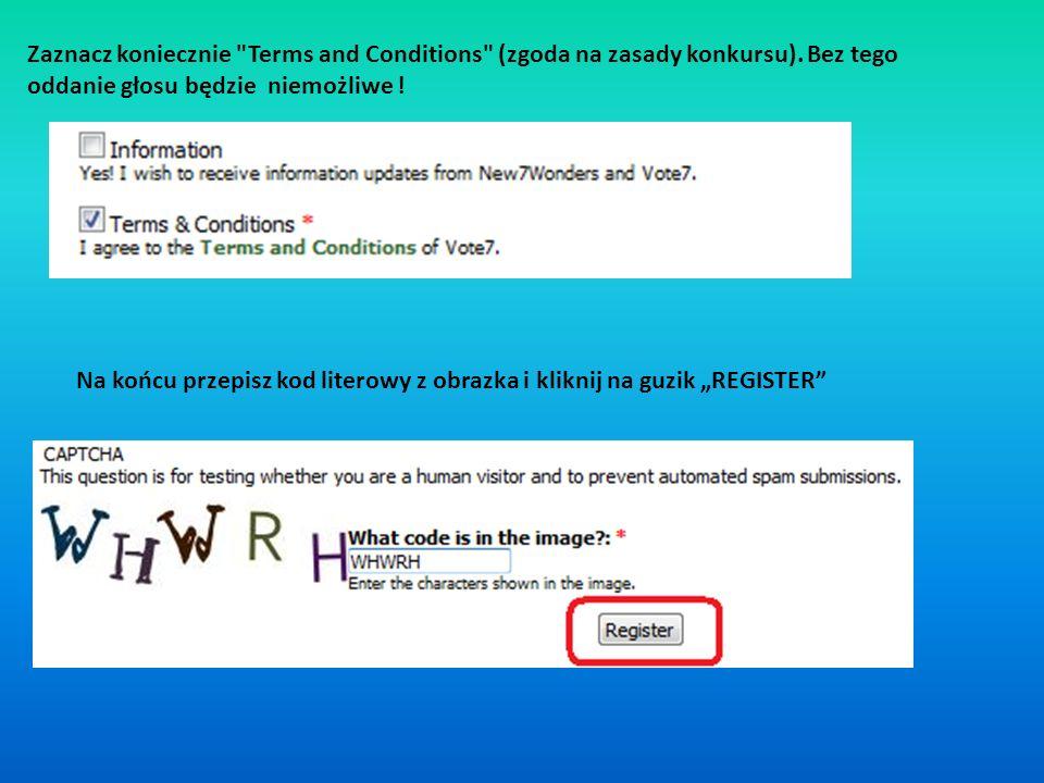 Zaznacz koniecznie Terms and Conditions (zgoda na zasady konkursu)