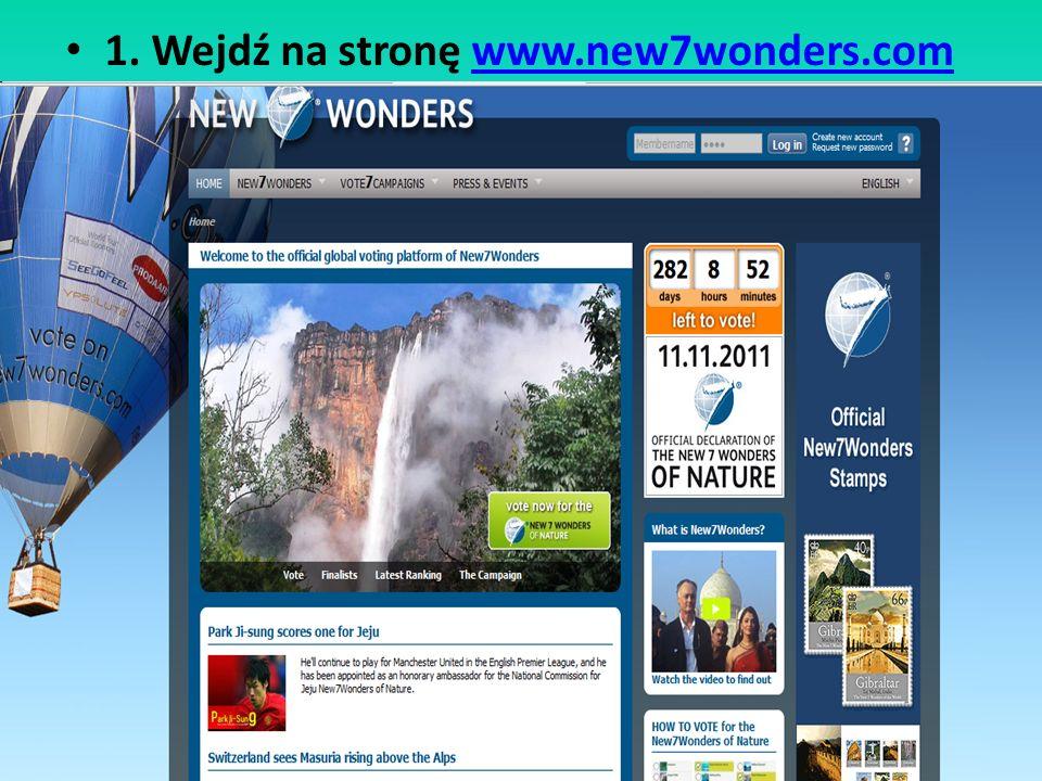 1. Wejdź na stronę www.new7wonders.com