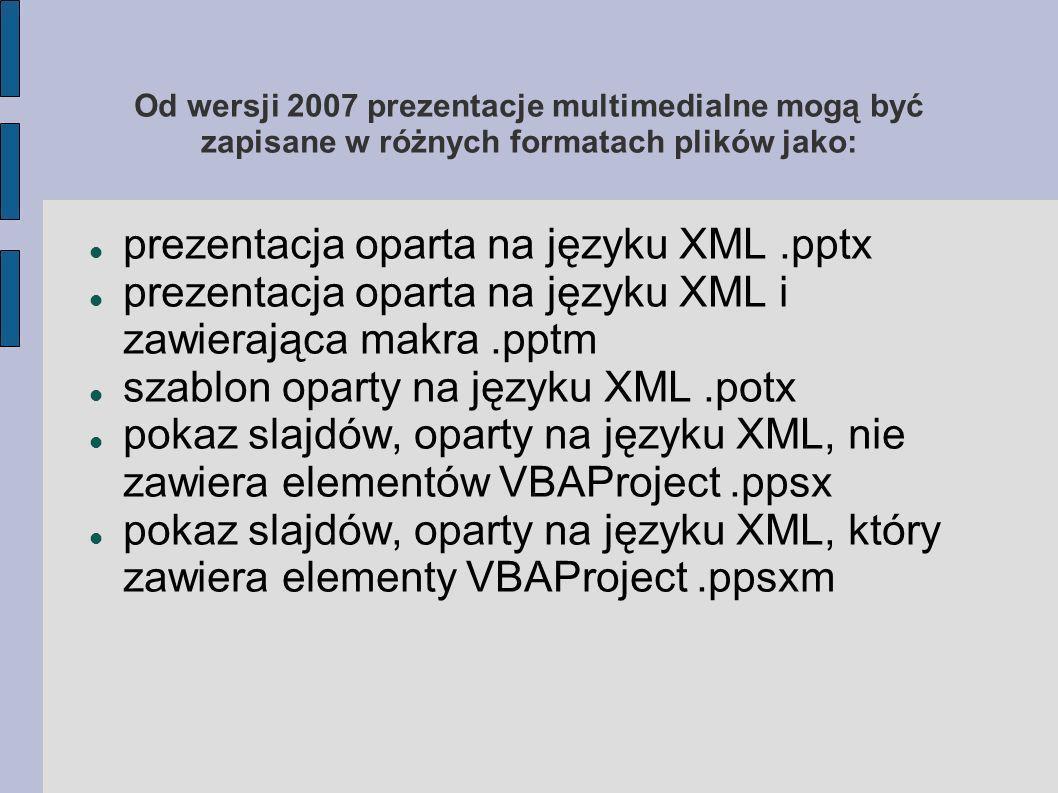 prezentacja oparta na języku XML .pptx