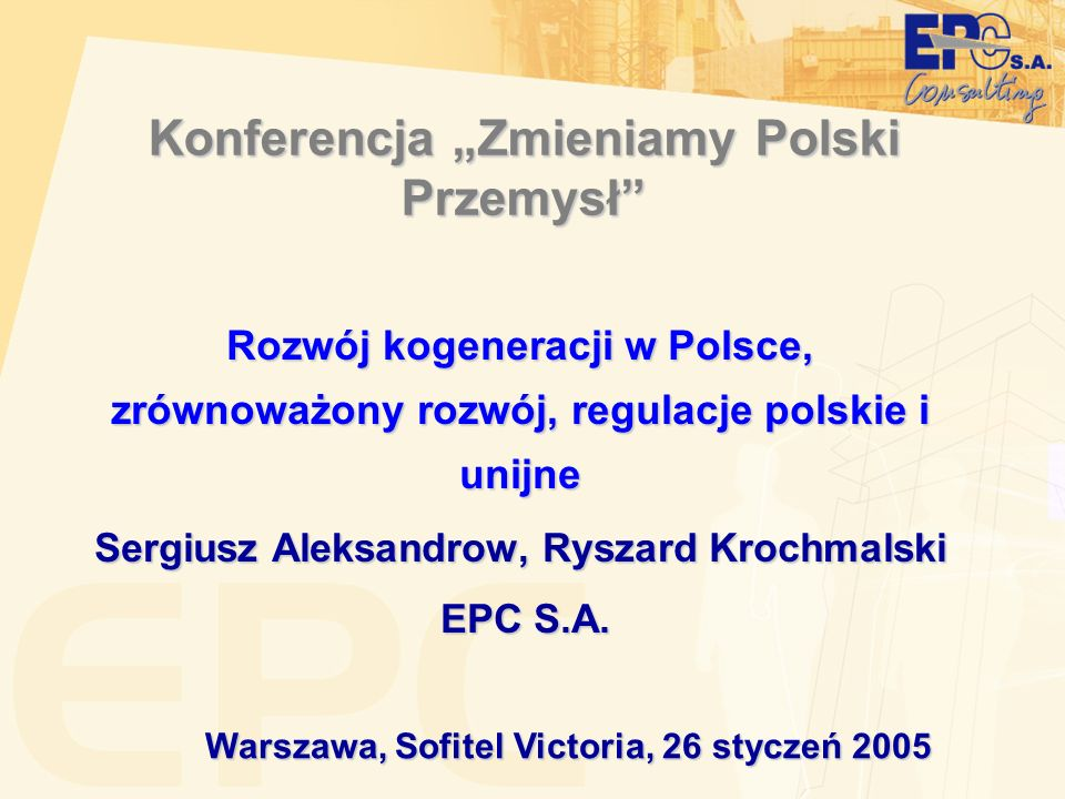 """Konferencja """"Zmieniamy Polski Przemysł"""