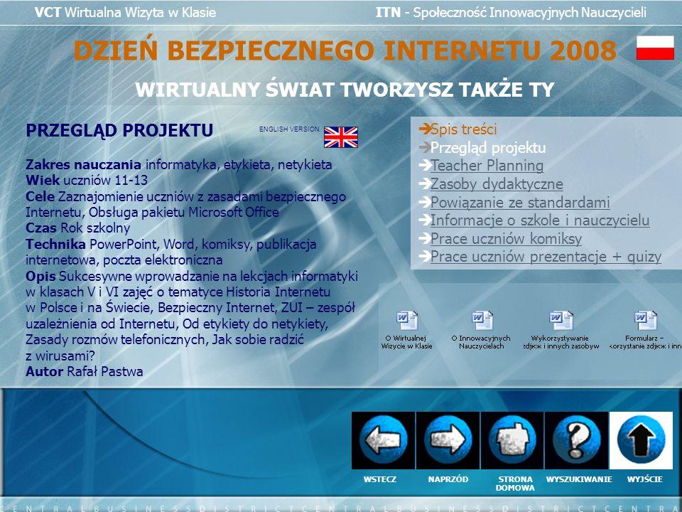 DZIEŃ BEZPIECZNEGO INTERNETU 2008 WIRTUALNY ŚWIAT TWORZYSZ TAKŻE TY