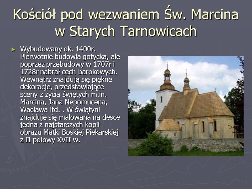 Kościół pod wezwaniem Św. Marcina w Starych Tarnowicach