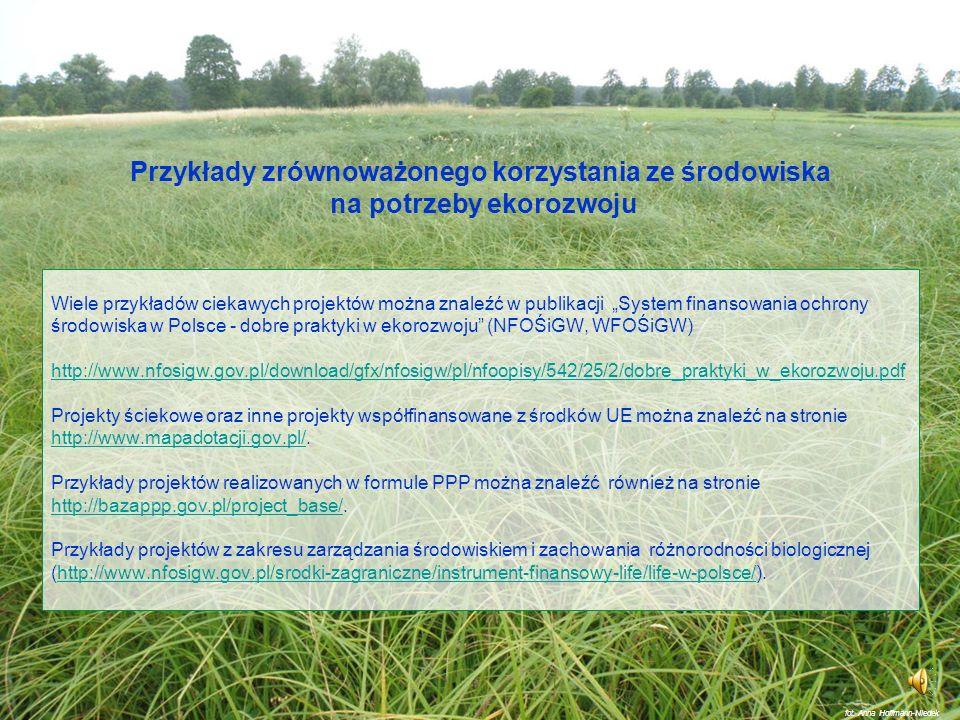 Przykłady zrównoważonego korzystania ze środowiska na potrzeby ekorozwoju