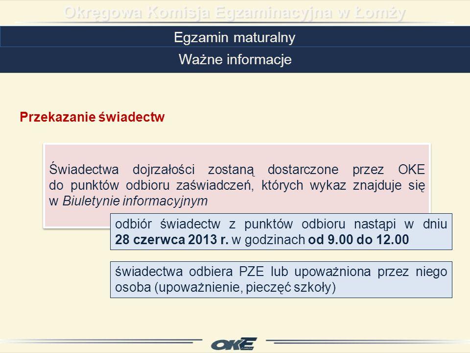 Egzamin maturalny Ważne informacje Przekazanie świadectw