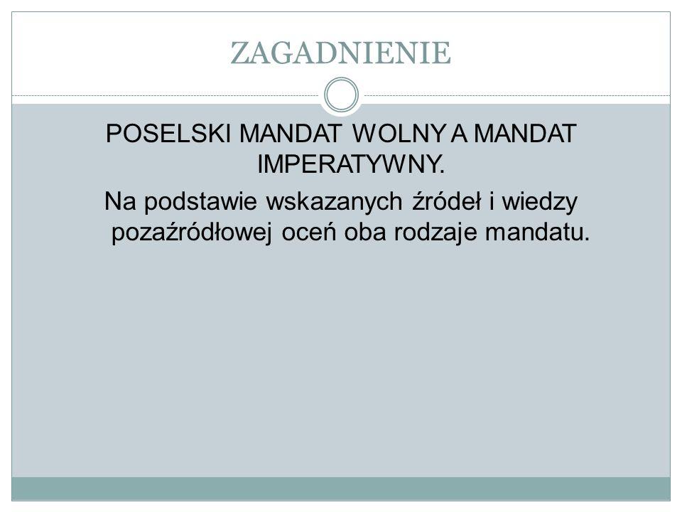 POSELSKI MANDAT WOLNY A MANDAT IMPERATYWNY.