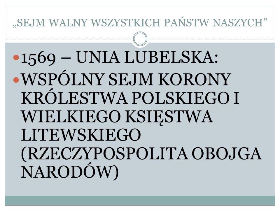 """""""SEJM WALNY WSZYSTKICH PAŃSTW NASZYCH"""