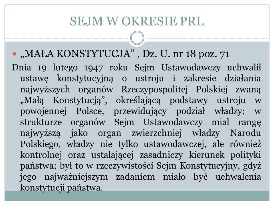 """SEJM W OKRESIE PRL """"MAŁA KONSTYTUCJA , Dz. U. nr 18 poz. 71"""