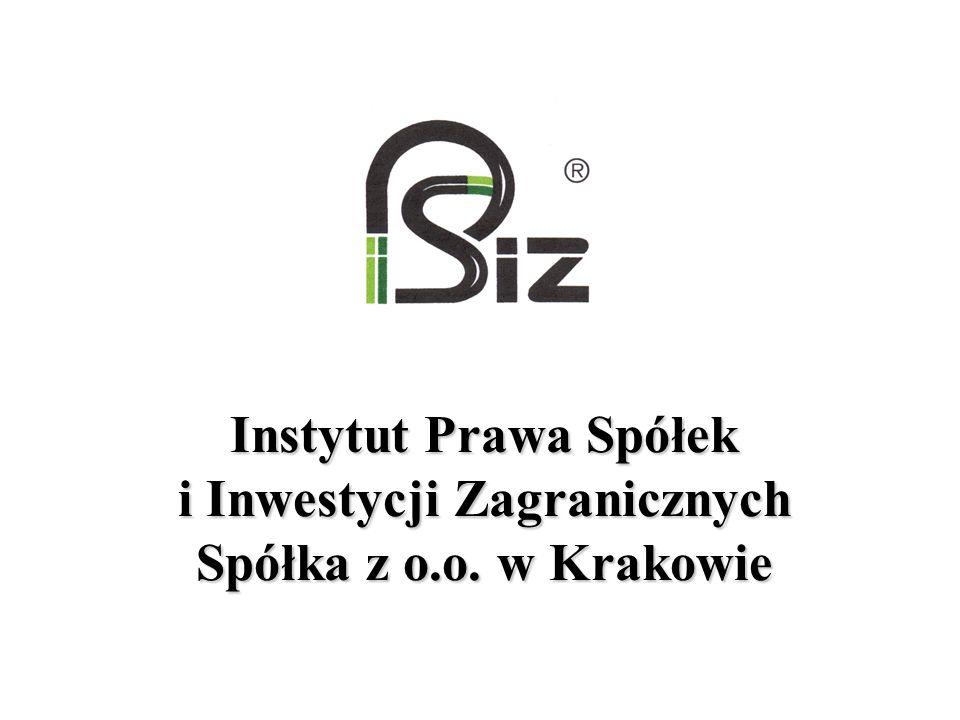 Instytut Prawa Spółek i Inwestycji Zagranicznych Spółka z o. o