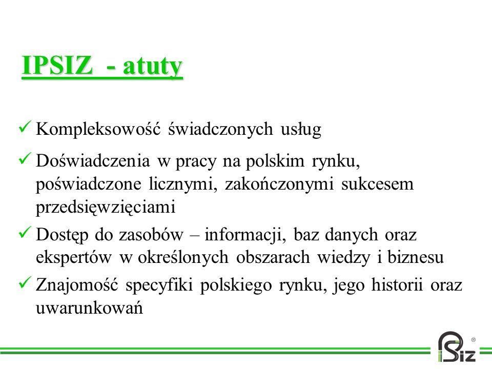 IPSIZ - atuty Kompleksowość świadczonych usług