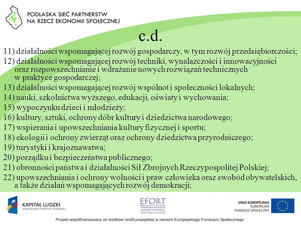 c.d. 11) działalności wspomagającej rozwój gospodarczy, w tym rozwój przedsiębiorczości;