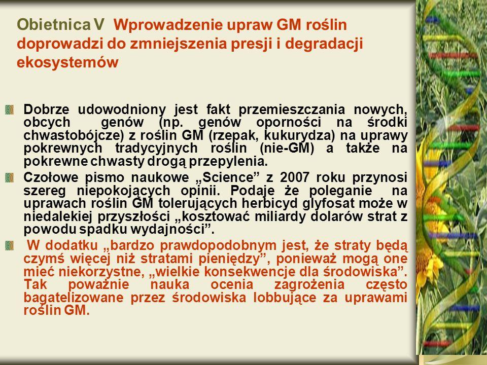 Obietnica V Wprowadzenie upraw GM roślin doprowadzi do zmniejszenia presji i degradacji ekosystemów