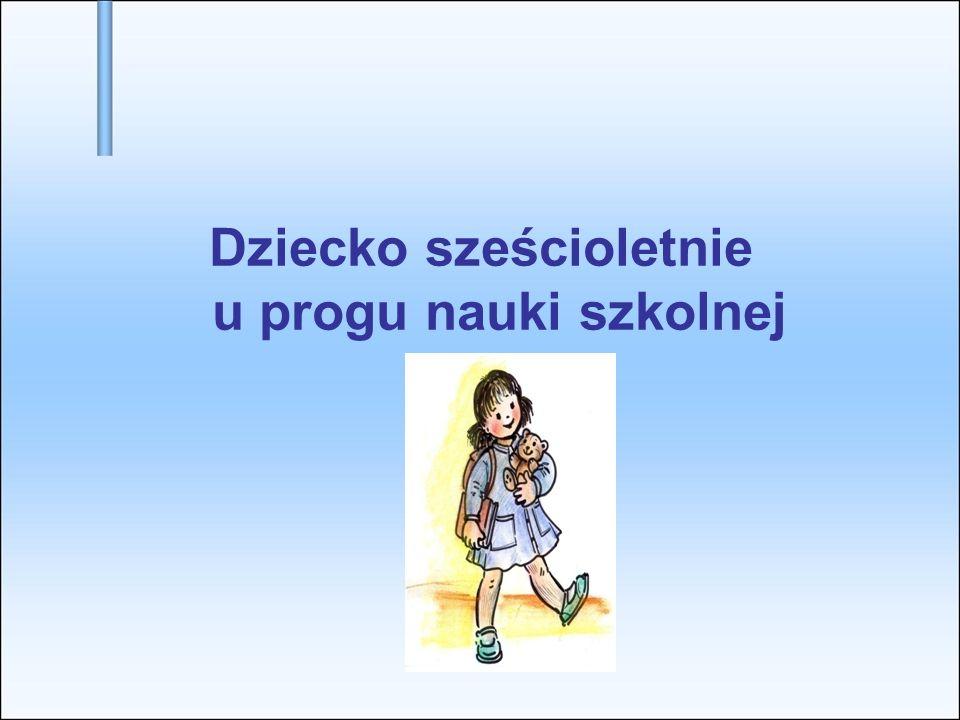 Dziecko sześcioletnie u progu nauki szkolnej