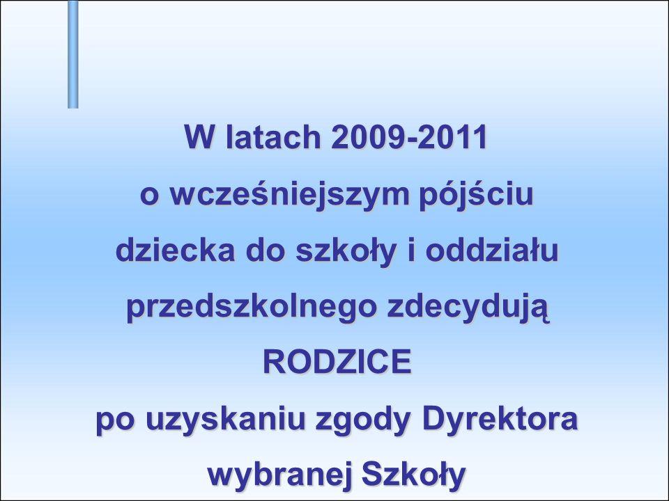W latach 2009-2011 o wcześniejszym pójściu